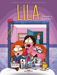Lila T2 : T'es belle et tu sens bon ! (0), bd chez Delcourt de de la Croix, Roland