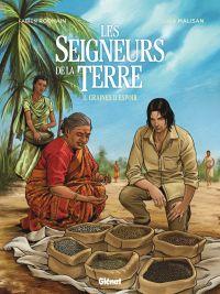 Seigneurs de la terre T3 : Graines d'espoir (0), bd chez Glénat de Rodhain, Malisan, Francescutto