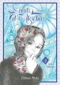 Les nuits d'Aksehir T3, manga chez Akata de Ichikawa