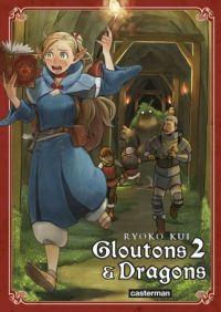 Gloutons & dragons T2, manga chez Casterman de Kui