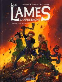 Les Lames d'Apretagne T2 : L'étincelle du savoir (0), bd chez Casterman de Venries, Courric, Monin, Greff