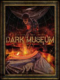 Dark Museum T2 : Le cri (0), bd chez Delcourt de Gihef, Alcante, Brahy, Rieu