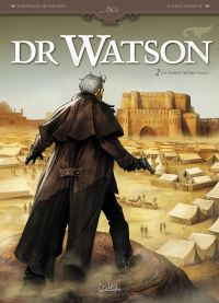 Dr Watson T2 : Le Grand Hiatus (0), bd chez Soleil de Betbeder, Perovic, Gonzalbo