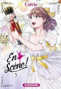 En scène !  T5, manga chez Kurokawa de Cuvie