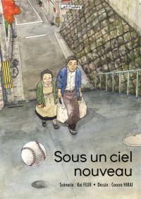 Sous un ciel nouveau, manga chez Ki-oon de Fujii, Hirai