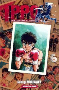 Ippo – Saison 5 - Dans l'ombre du champion, T6, manga chez Kurokawa de Morikawa
