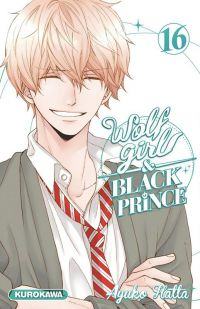 Wolf girl & black prince T16, manga chez Kurokawa de Ayuko