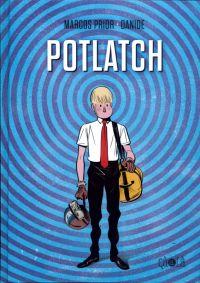 Potlatch, bd chez Çà et là de Prior, Danide
