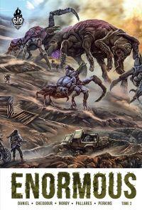 Enormous T2 : Dans une tombe à ciel ouvert (0), comics chez Ankama de Daniel, Cheggour