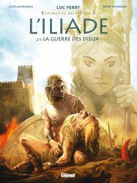 L'Iliade T2 : La guerre des dieux (0), bd chez Glénat de Bruneau, Taranzano, Poli