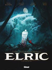 Elric T3 : Le loup blanc (0), bd chez Glénat de Blondel, Cano, Recht, Telo, Bastide
