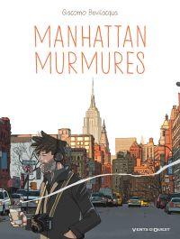 Manhattan murmures, bd chez Glénat de Bevilacqua