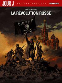 Jour J : La révolution russe - Édition Spéciale (0), bd chez Delcourt de Duval, Blanchard, Pécau, Calvez