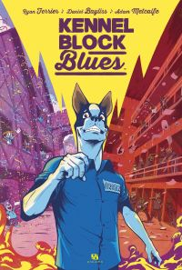 Kennel Block Blues, comics chez Ankama de Ferrier, Bayliss, Metcalfe