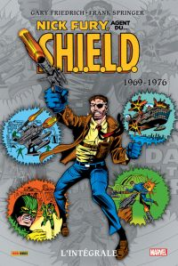Nick Fury, agent du S.H.I.E.L.D. - l'intégrale T3 : 1969-1976 (0), comics chez Panini Comics de Starlin, Goodwin, Parkhouse, Friedrich, Hart, Thomas, Chaykin, Trimpe, Ayers, Windsor-Smith, Buscema, Springer, Glass, Mullin