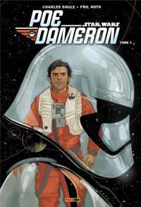 Poe Dameron T3 : La tempête approche (0), comics chez Panini Comics de Soule, Noto