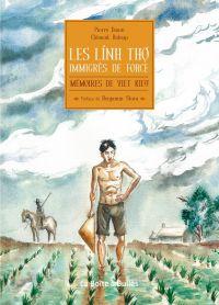 Mémoires de Viet-Kieu : Les Linh Tho, immigrés de force (0), bd chez La boîte à bulles de Daum, Baloup