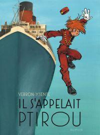 Il s'appelait Ptirou, bd chez Dupuis de Sente, Verron