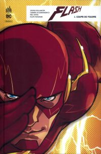 Flash Rebirth T1 : Coups de foudre (0), comics chez Urban Comics de Williamson, Googe, Di Giandomenico, Watanabe, FCO Plascencia