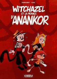Witchazel T3 : La menace d'Anankor (0), bd chez Paquet de Darnaudet, Elric, Durandelle