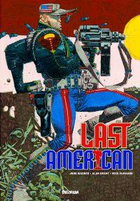 Last American, comics chez Délirium de Wagner, Grant, McMahon