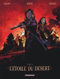 Etoile du désert – cycle 2, T4, bd chez Dargaud de Desberg, Labiano, Maffre