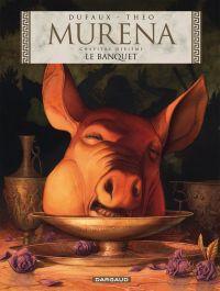 Murena T10 : Le banquet (0), bd chez Dargaud de Dufaux, Caneshi, Pieri