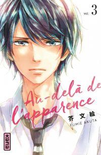 Au-delà de l'apparence T3, manga chez Kana de Akuta