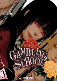 Gambling school T3, manga chez Soleil de Kawamoto, Naomura