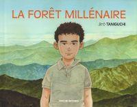 La Forêt millénaire, manga chez Rue de Sèvres de Taniguchi