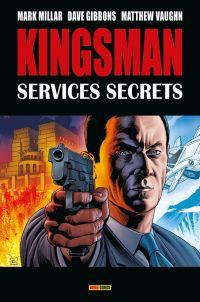 Kingsman - Services Secrets, comics chez Panini Comics de Vaughn, Millar, Gibbons, McKie