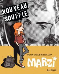Marzi T3 : Nouveau souffle (0), bd chez Dupuis de Savoia, Sowa