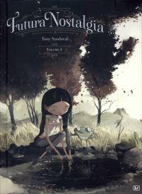 Futura Nostalgia T1, bd chez Muertito Press de Sandoval