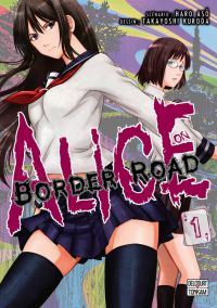 Alice on border road T1, manga chez Delcourt Tonkam de Haro, Kuroda