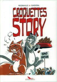 Croquettes story, bd chez Les éditions du Long Bec de Isadora, Regnauld
