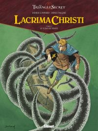 Lacrima Christi T3 : Le sceau de vérité (0), bd chez Glénat de Convard, Falque, Cesano, Juillard