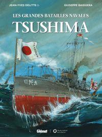 Les Grandes batailles navales T4 : Tsushima (0), bd chez Glénat de Delitte, Baiguera, Bechu