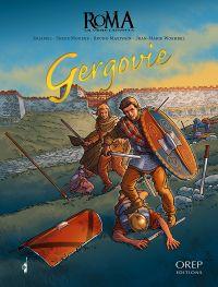 Roma (Eriamel) T3 : Gergovie (0), bd chez Orep de Eriamel, Mogère, Woehrel, Marivain, Arilla