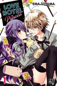 Love hotel princess T1, manga chez Pika de Toyama