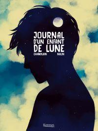 Journal d'un enfant de lune, bd chez Kennes éditions de Chamblain, Nalin