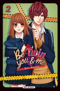 Be-twin you & me T2, manga chez Soleil de Aikawa