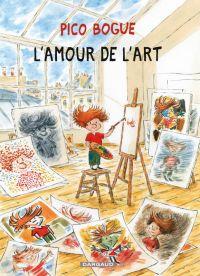Pico Bogue T10 : L'amour de l'art (0), bd chez Dargaud de Roques, Dormal