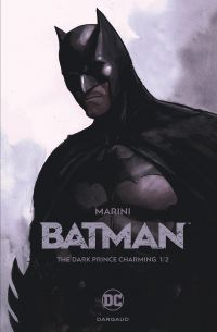Batman - The Dark Prince Charming T1, comics chez Dargaud de Marini