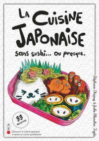 La cuisine japonaise sans sushi… ou presque, manga chez Kana de Chapuy, Blanchin Fujita