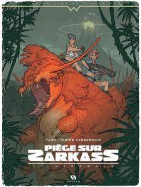 Piège sur Zarkass, bd chez Ankama de Yann, Cassegrain