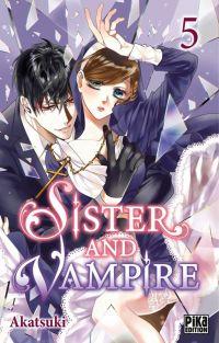 Sister and vampire  T5 :   (0), manga chez Pika de Akatsuki