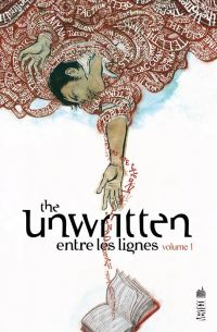 The Unwritten - Entre les lignes T1, comics chez Urban Comics de Carey, Gross, Chuckry, McGee, Shimizu
