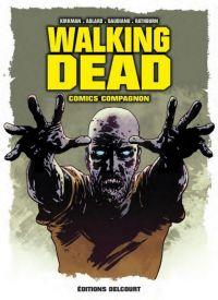 Walking Dead : Comics Compagnon (0), comics chez Delcourt de Kirkman, Gaudiano, Adlard, Rathburn