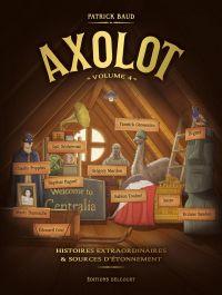 Axolot T4, bd chez Delcourt de Baud, Collectif