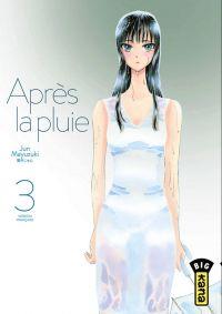 Après la pluie T3, manga chez Kana de Mayuzuki